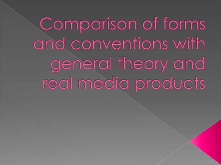 Comparison of forms and conventions with real media products