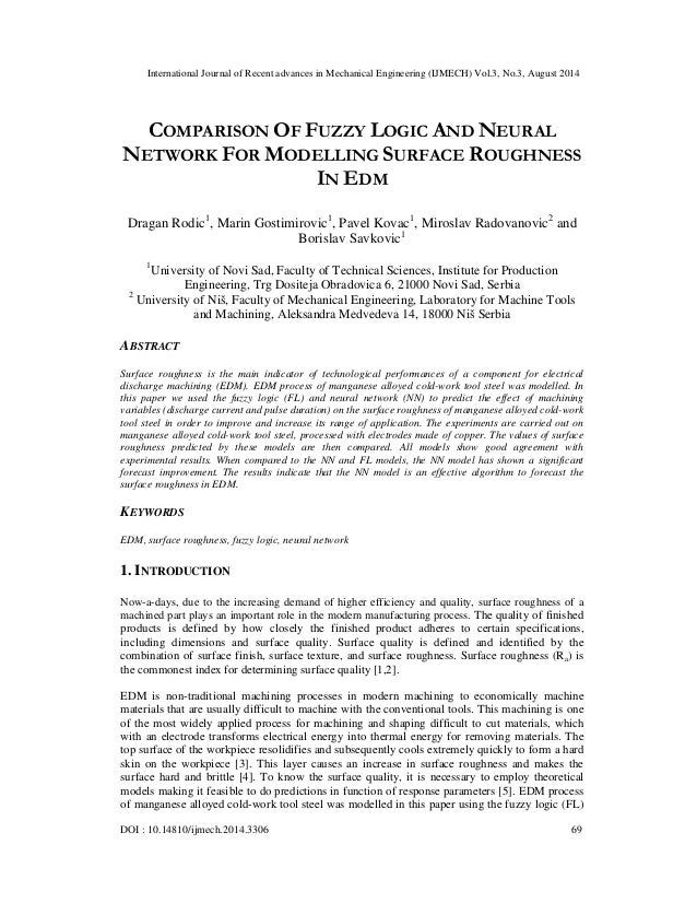 Comparison of fuzzy logic and neural network for modelling surface ...