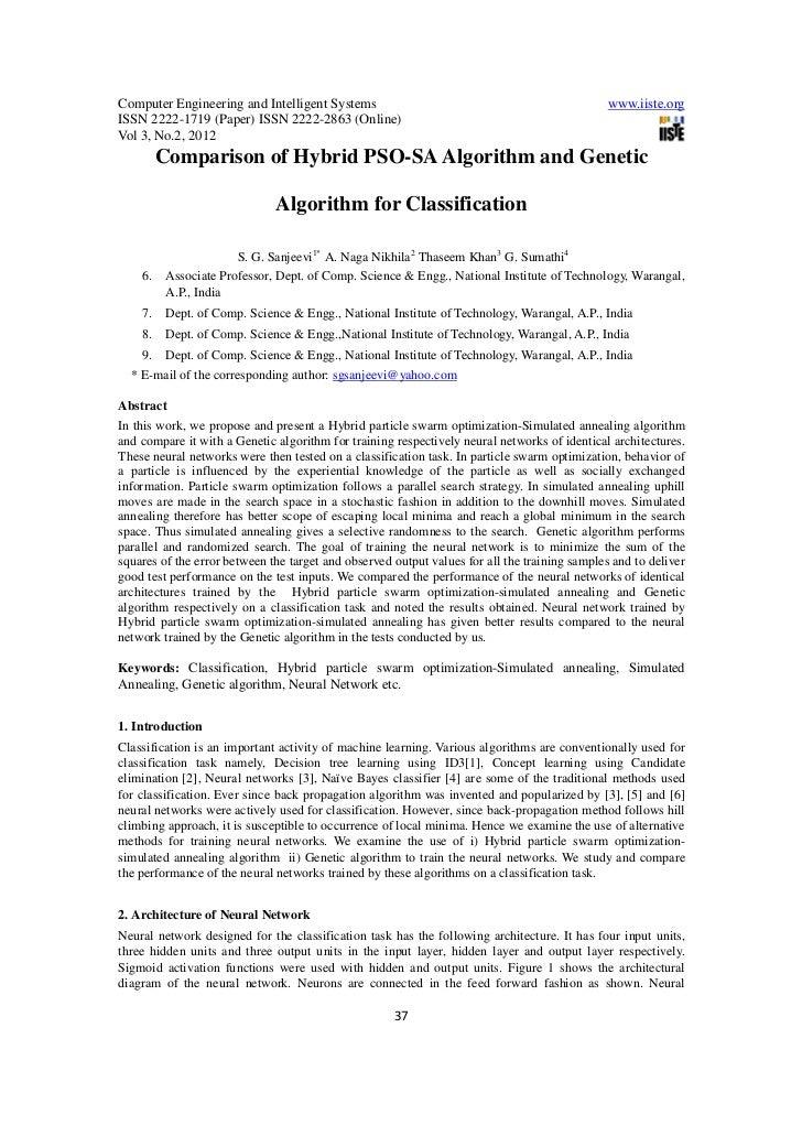 Comparison of hybrid pso sa algorithm and genetic algorithm for classification