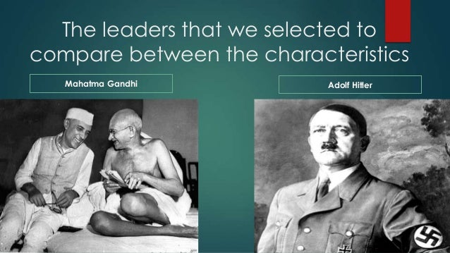 hitler and gandhi essays The essence of power hitler v gandhi essays in the late 1800's and the early 1900's the people of northern europe, southern africa.