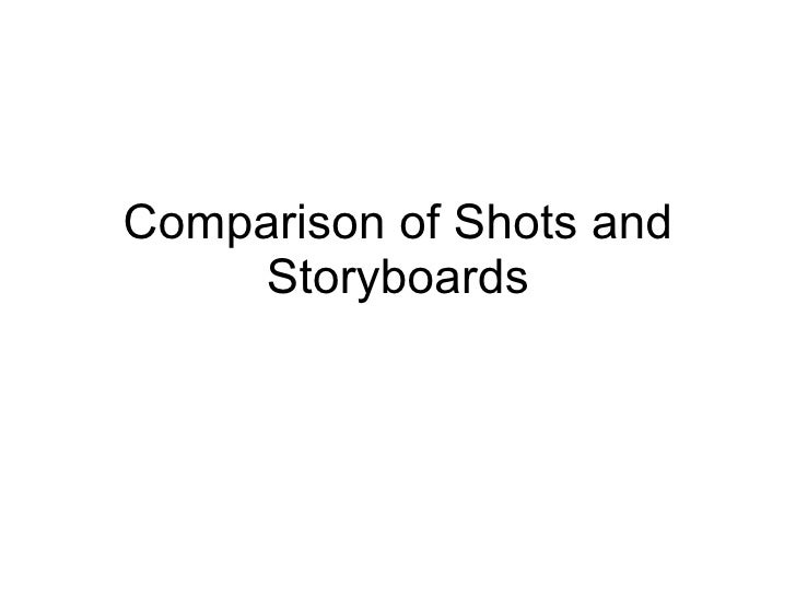 Comparison of Shots and Storyboards