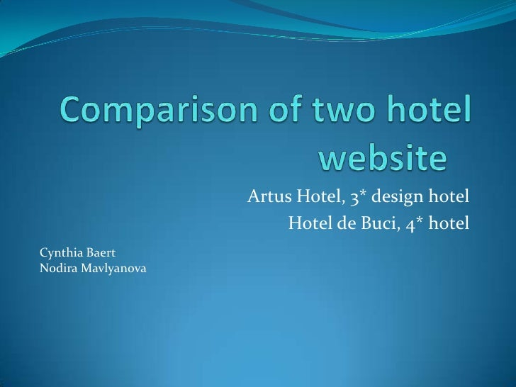 Comparison of two hotel website by Cynthia and Nodira