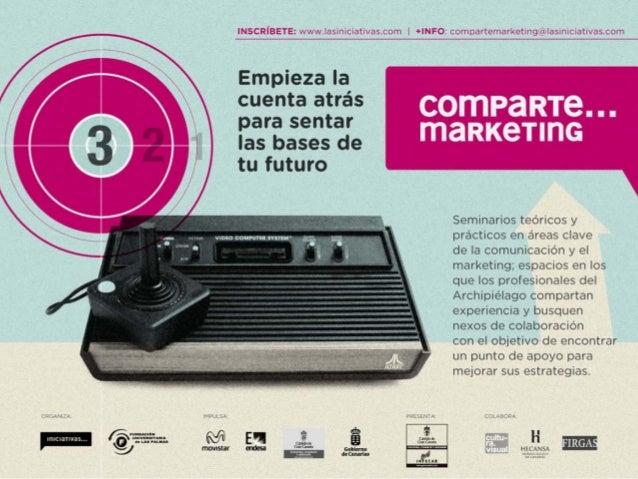 Comparte marketing - Crea tu propia campaña marketing viral - María Castañeda