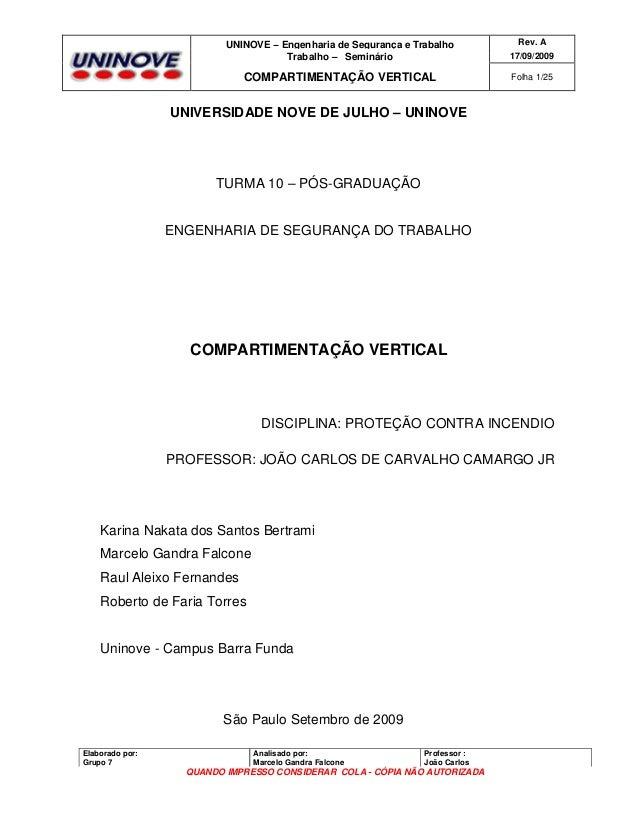 UNINOVE – Engenharia de Segurança e Trabalho Trabalho – Seminário  Rev. A 17/09/2009  COMPARTIMENTAÇÃO VERTICAL  Folha 1/2...