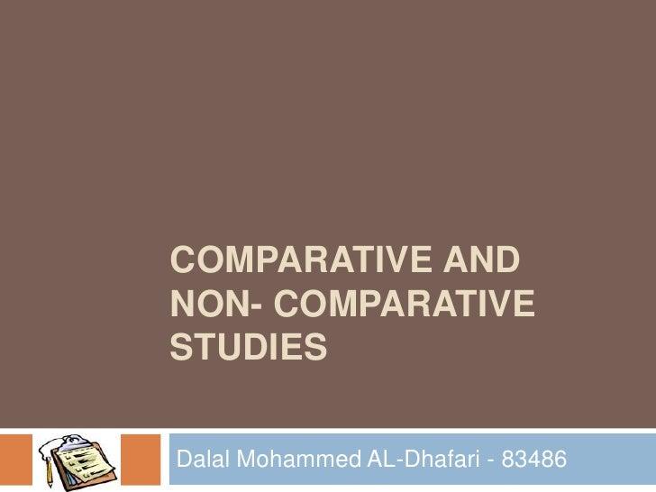 Compartive and  non-compartive study