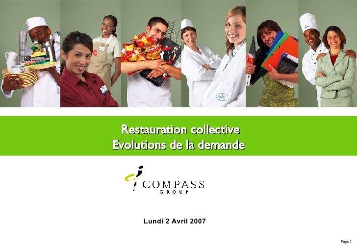 Restauration collective Evolutions de la demande Lundi 2 Avril 2007
