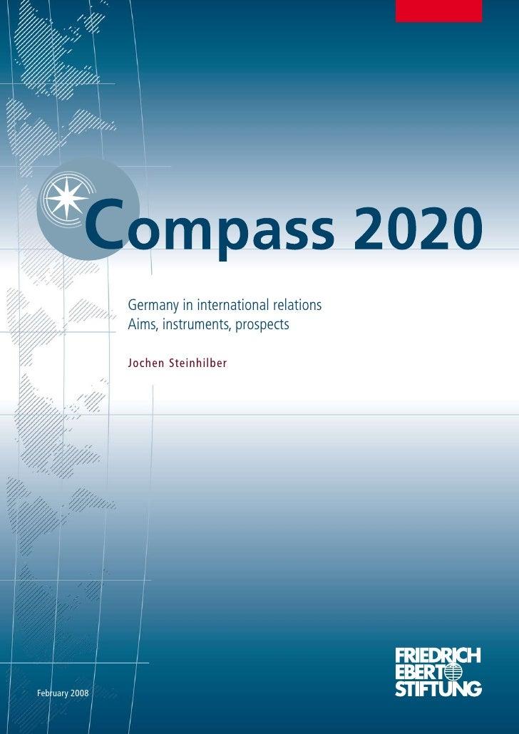Germany in international relations                 Aims, instruments, prospects                  Jochen Steinhilber     Fe...