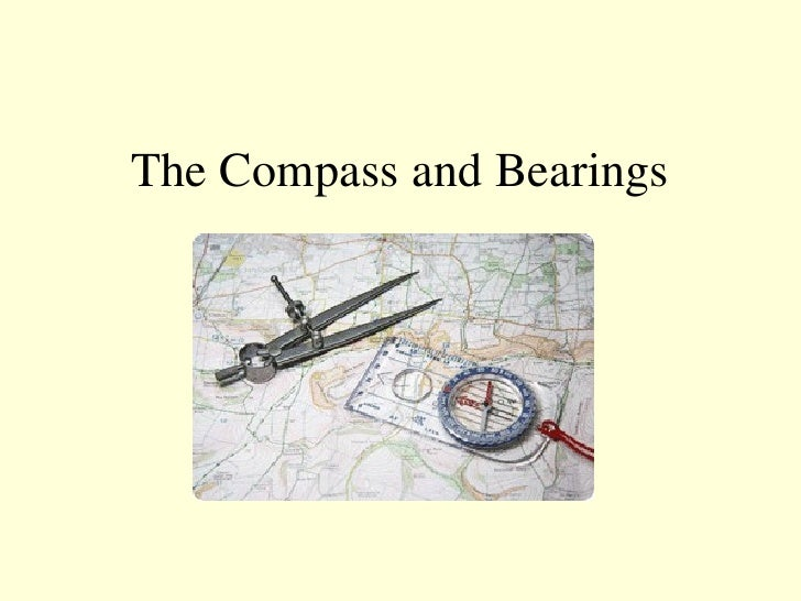 The Compass and Bearings