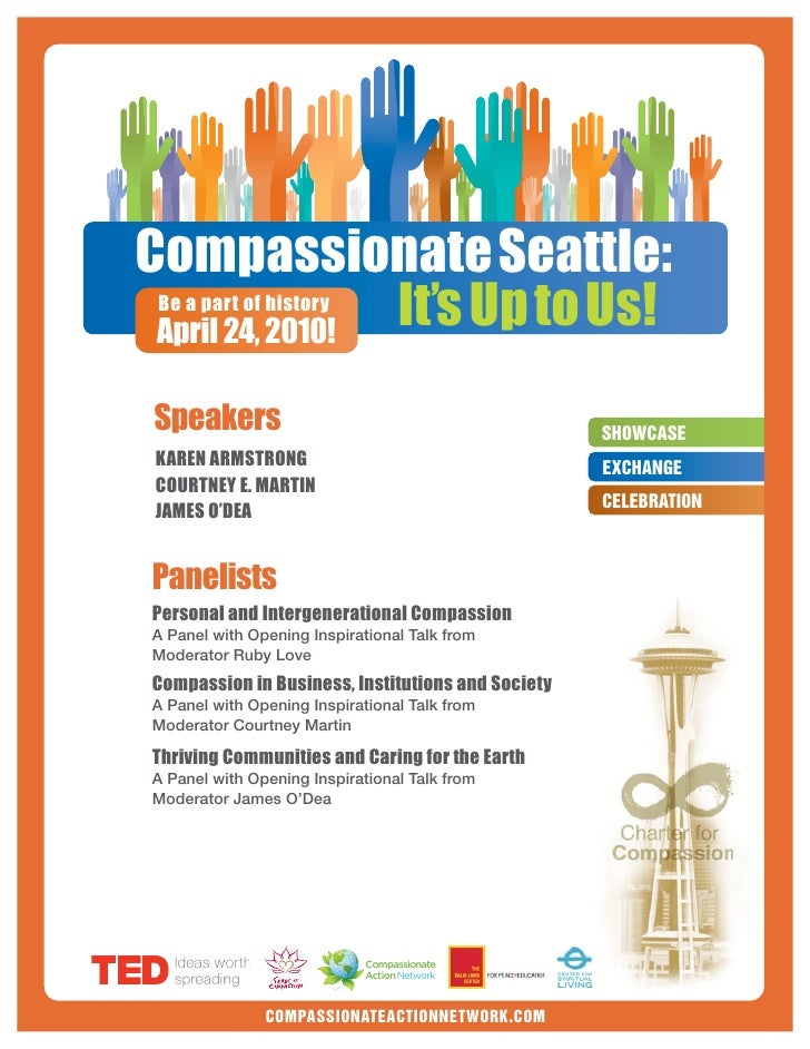 Compassionate Seattle:                  It's Up to Us!  Be a part of history  April 24, 2010!   Speakers                  ...