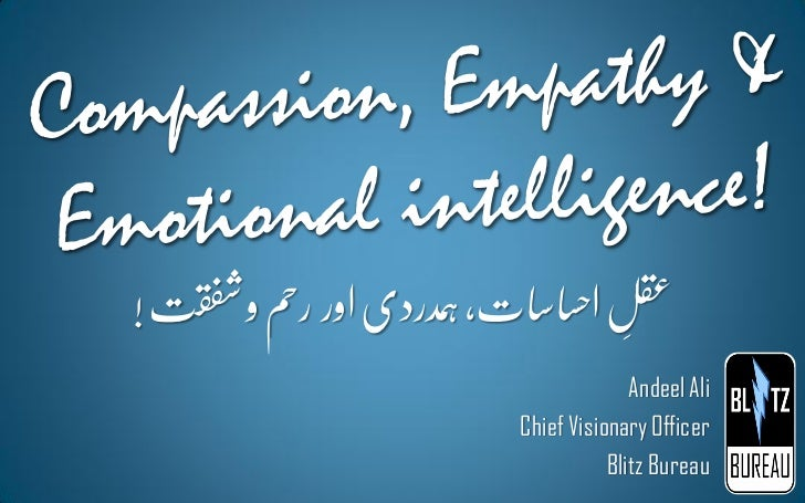 Compassion, empathy & emotional intelligence