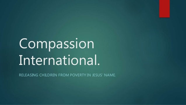 Compassion international ppt1