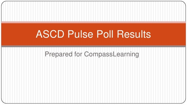 ASCD CompassLearning Pulse Poll Results
