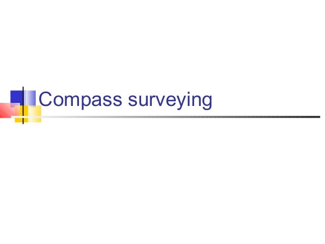 Compass surveying