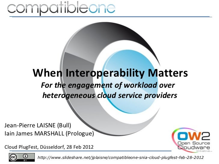 CompatibleOne SNIA Cloud Plugfest Feb 28 2012