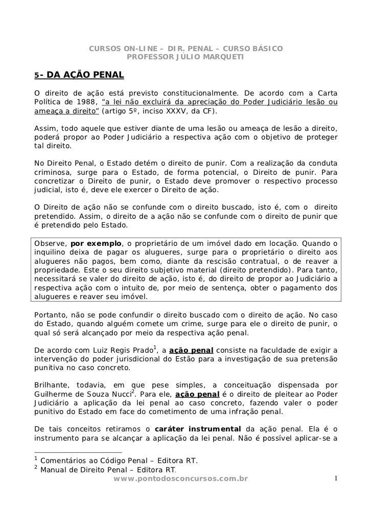 CURSOS ON-LINE – DIR. PENAL – CURSO BÁSICO                       PROFESSOR JÚLIO MARQUETI5- DA AÇÃO PENALO direito de ação...