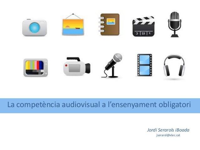 La competència audiovisual