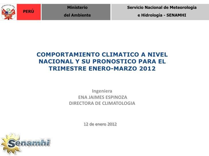 Ministerio                 Servicio Nacional de MeteorologíaPERÚ             del Ambiente                    e Hidrología ...