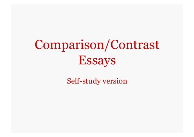 block method essays on comparison and contrasts Comparison/contrast essay: urban and rural lifestyles  you may structure the  compare and contrast essay using either the alternating method (stating one   this is an example of outline for a block type of compare and contrast essay  first.