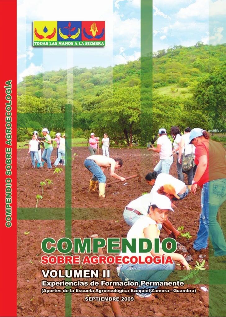 Compendio sobre agroeCología              volumen ii experiencias de Formación permanente  aportes de la escuela agroecoló...