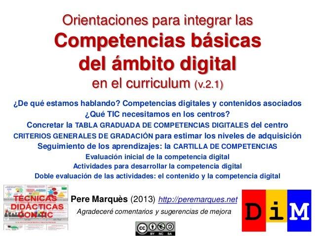 Orientaciones para integrar las  Competencias básicas del ámbito digital en el curriculum (v.2.1) ¿De qué estamos hablando...
