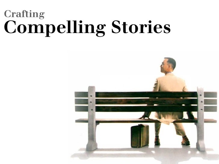 Crafting Compelling Stories