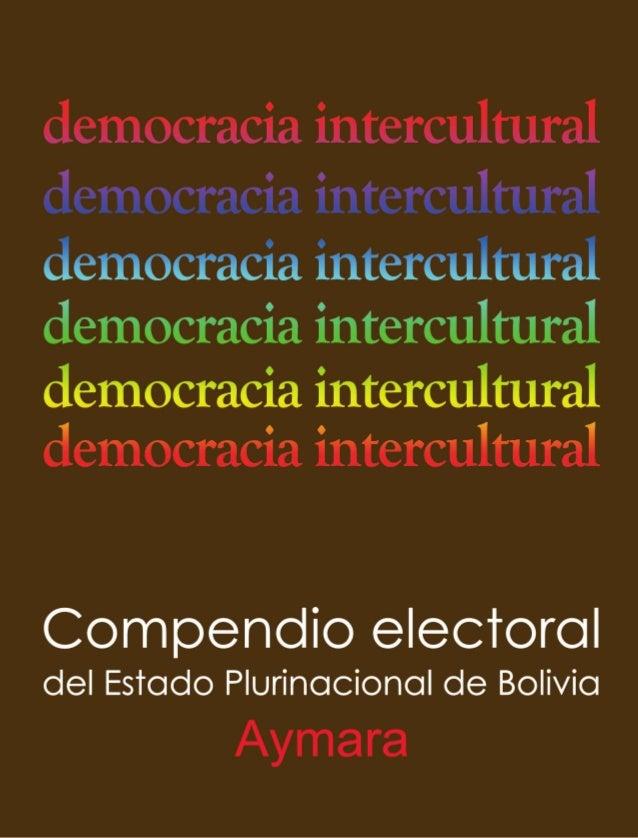 Compendio electoraldel Estado Plurinacional        de Bolivia      (VERSION AYMARA)