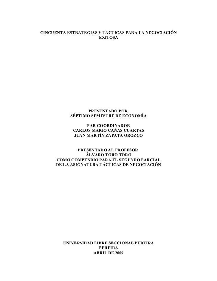 CINCUENTA ESTRATEGIAS Y TÁCTICAS PARA LA NEGOCIACIÓN                      EXITOSA                  PRESENTADO POR         ...