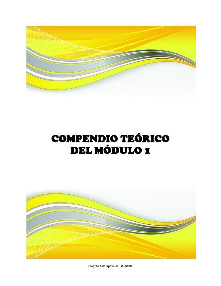 COMPENDIO TEÓRICO  DEL MÓDULO 1     Programa de Apoyo al Estudiante
