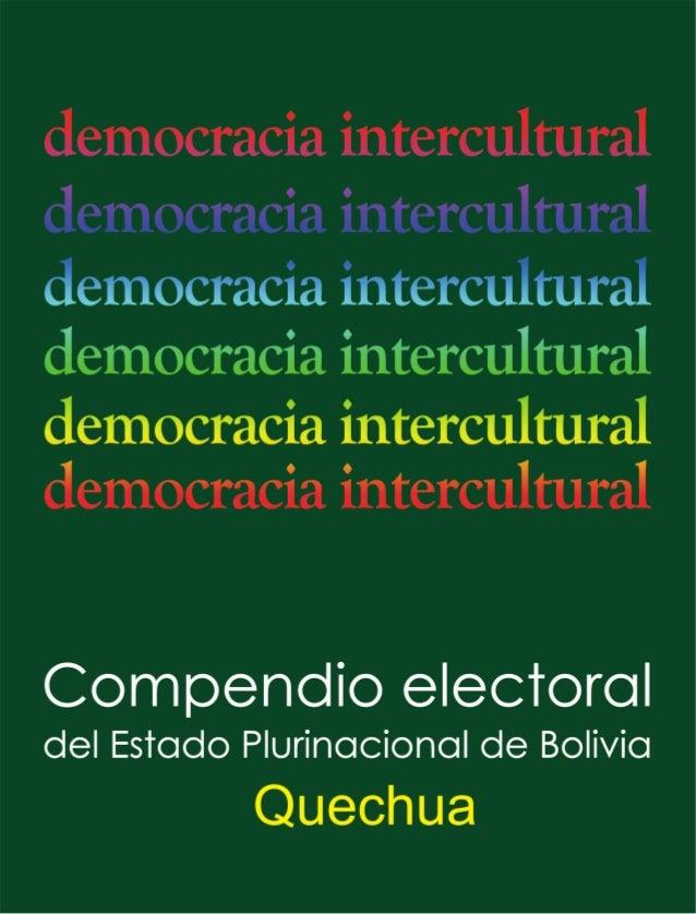 Compendio electoraldel Estado Plurinacional        de Bolivia       (VERSION QUECHUA)