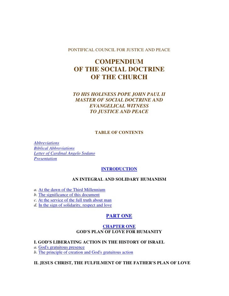 PONTIFICAL COUNCIL FOR JUSTICE AND PEACE                            COMPENDIUM                       OF THE SOCIAL DOCTRIN...