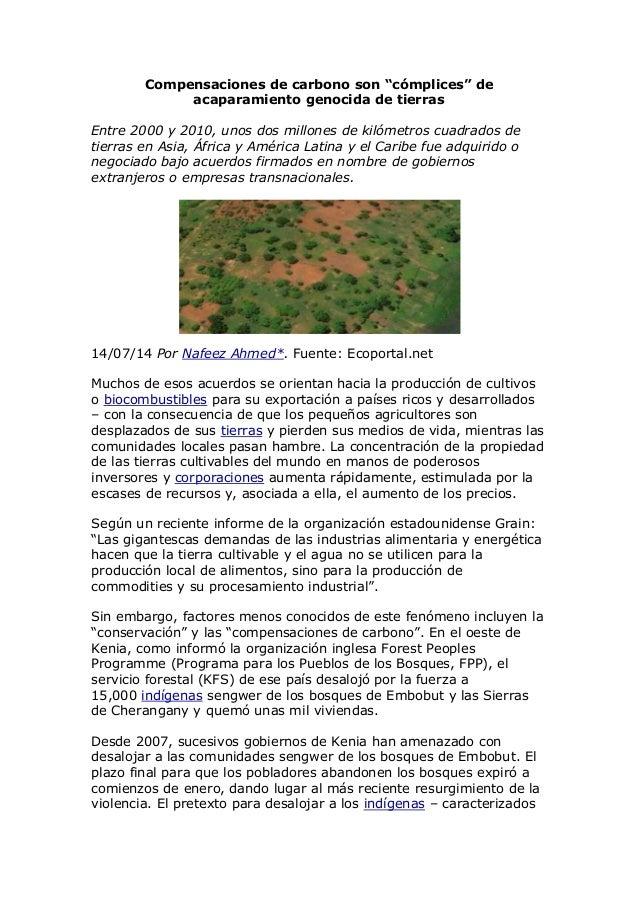 """Compensaciones de carbono son """"cómplices"""" de acaparamiento genocida de tierras Entre 2000 y 2010, unos dos millones de kil..."""