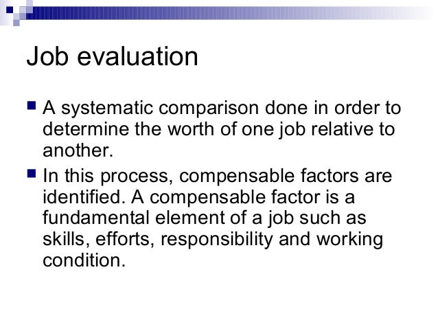 compensable factor scale for administrative skills Hr tes #2 chapters 12-13 the degree to which a specific job possesses these compensable factors uses monetary scale for evaluation jobs on a factor by.