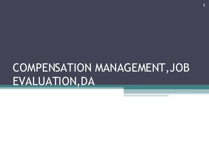 COMPENSATION MANAGEMENT,JOB EVALUATION,DA