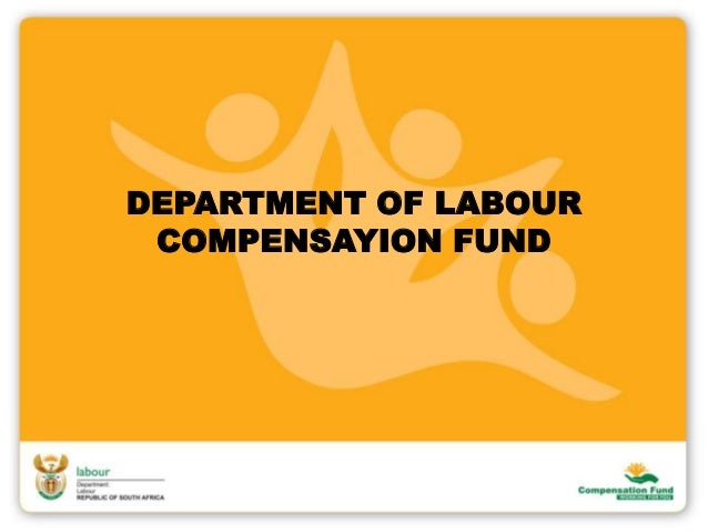 DEPARTMENT OF LABOUR COMPENSAYION FUND