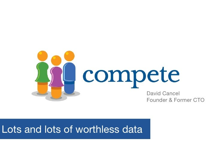Lots and lots of worthless data