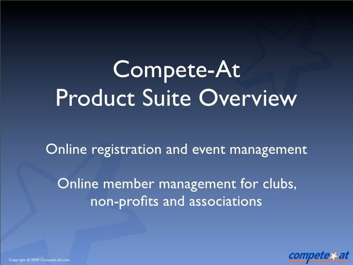 Compete-At                        Product Suite Overview                   Online registration and event management       ...