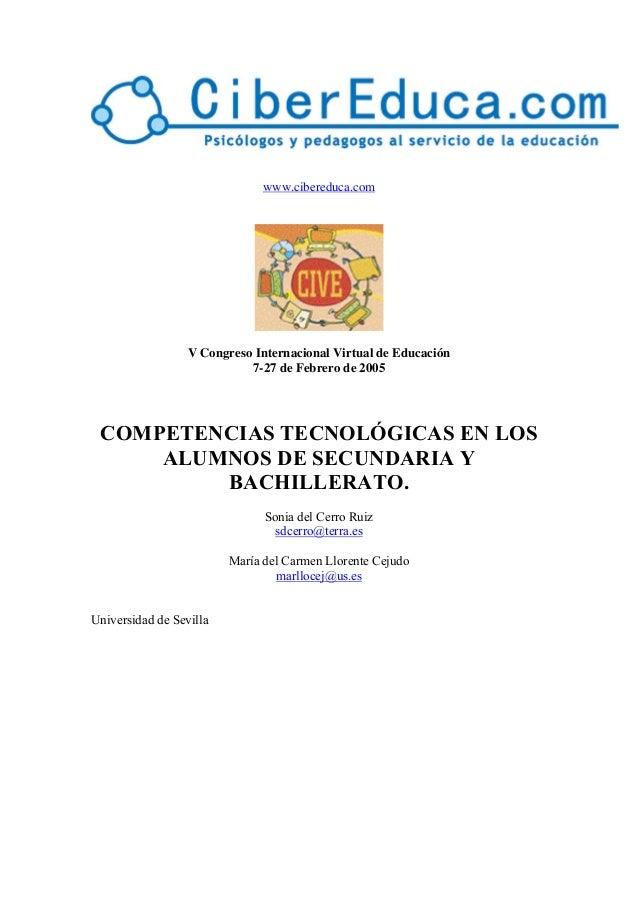 www.cibereduca.com  V Congreso Internacional Virtual de Educación 7-27 de Febrero de 2005  COMPETENCIAS TECNOLÓGICAS EN LO...