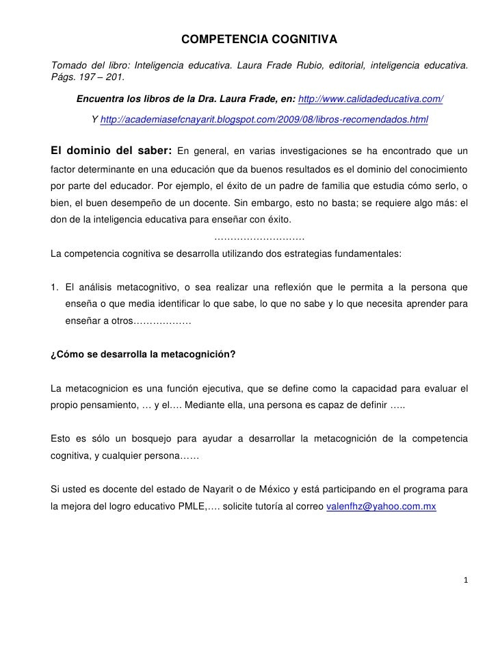COMPETENCIA COGNITIVATomado del libro: Inteligencia educativa. Laura Frade Rubio, editorial, inteligencia educativa.Págs. ...