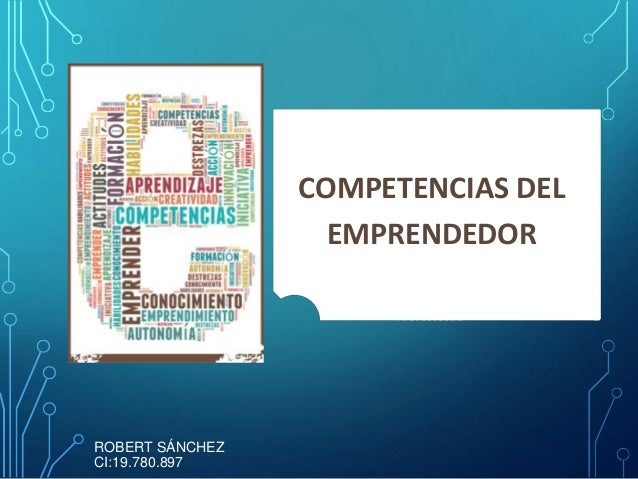 COMPETENCIAS DEL EMPRENDEDOR ROBERT SÁNCHEZ CI:19.780.897