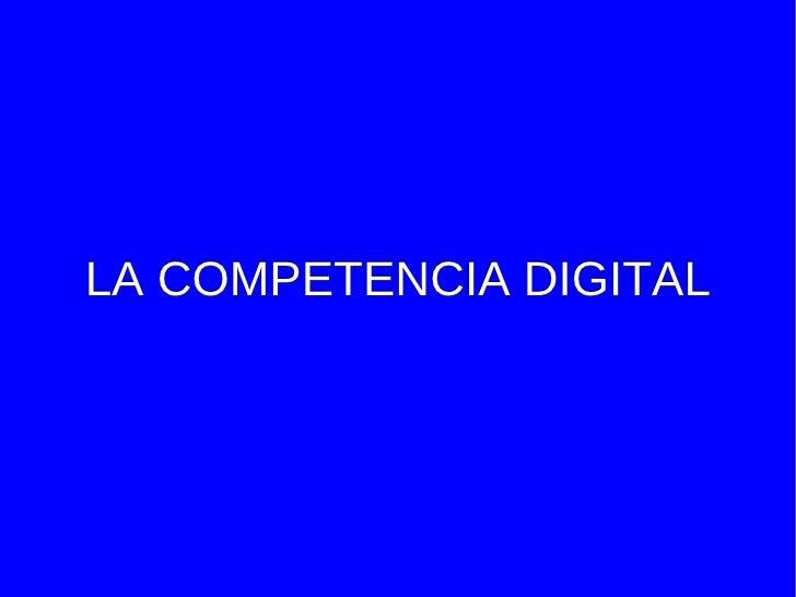 LA COMPETENCIA DIGITAL