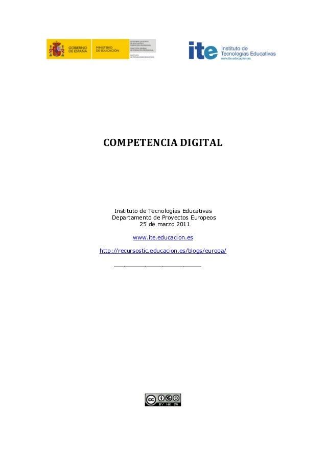 COMPETENCIA DIGITAL     Instituto de Tecnologías Educativas    Departamento de Proyectos Europeos               25 de marz...