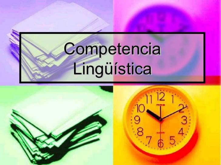 Competencia lingüística1