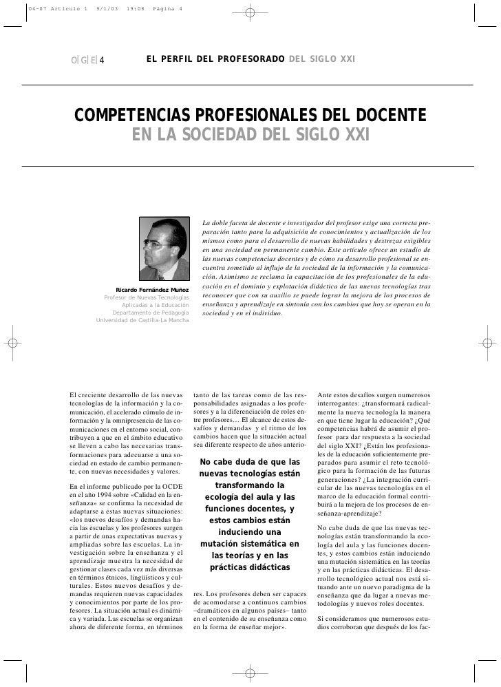 O|G|E|4                    EL PERFIL DEL PROFESORADO DEL SIGLO XXI      COMPETENCIAS PROFESIONALES DEL DOCENTE        EN L...