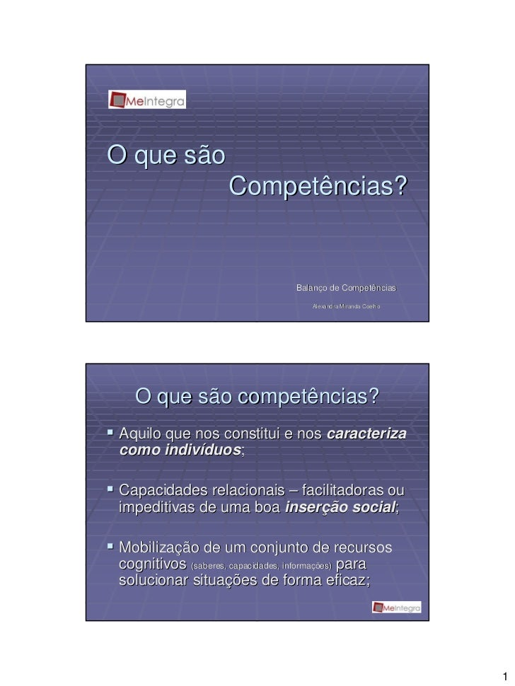 O que são                    Competências?                                 Balanço de Competências                        ...