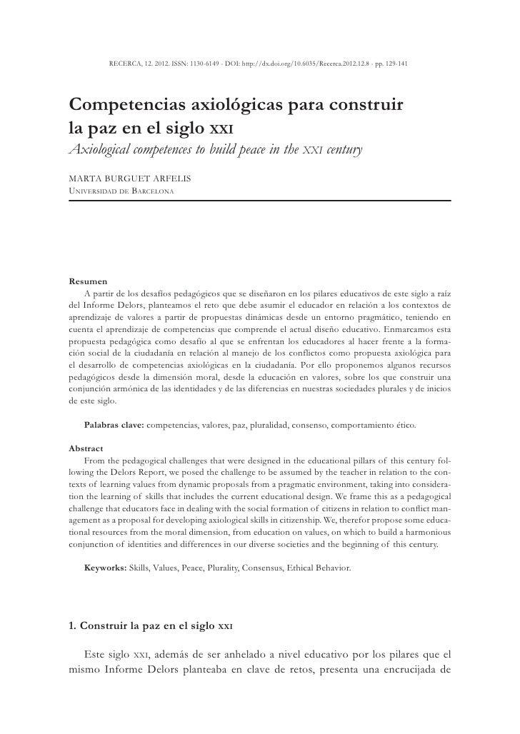 RECERCA, 12. 2012. ISSN: 1130-6149 - DOI: http://dx.doi.org/10.6035/Recerca.2012.12.8 - pp. 129-141Competencias axiológica...