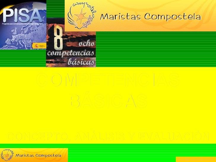 COMPETENCIAS BÁSICAS CONCEPTO, ANÁLISIS Y EVALUACIÓN