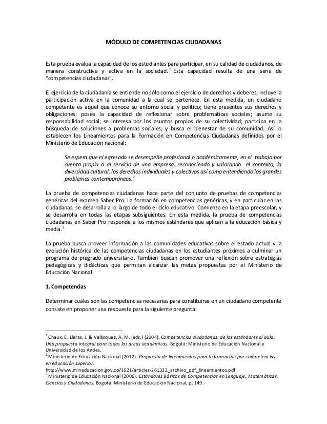 MÓDULO DE COMPETENCIAS CIUDADANAS Esta prueba evalúa la capacidad de los estudiantes para participar, en su calidad de ciu...