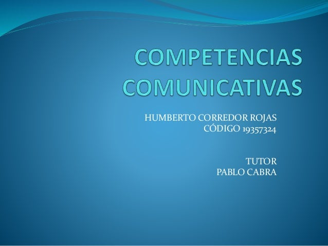 HUMBERTO CORREDOR ROJAS CÓDIGO 19357324 TUTOR PABLO CABRA