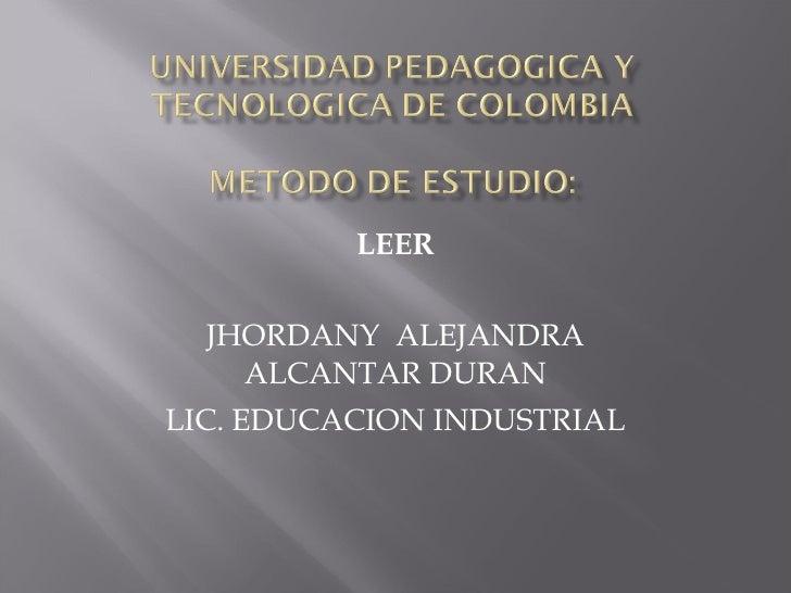 LEER JHORDANY  ALEJANDRA ALCANTAR DURAN LIC. EDUCACION INDUSTRIAL