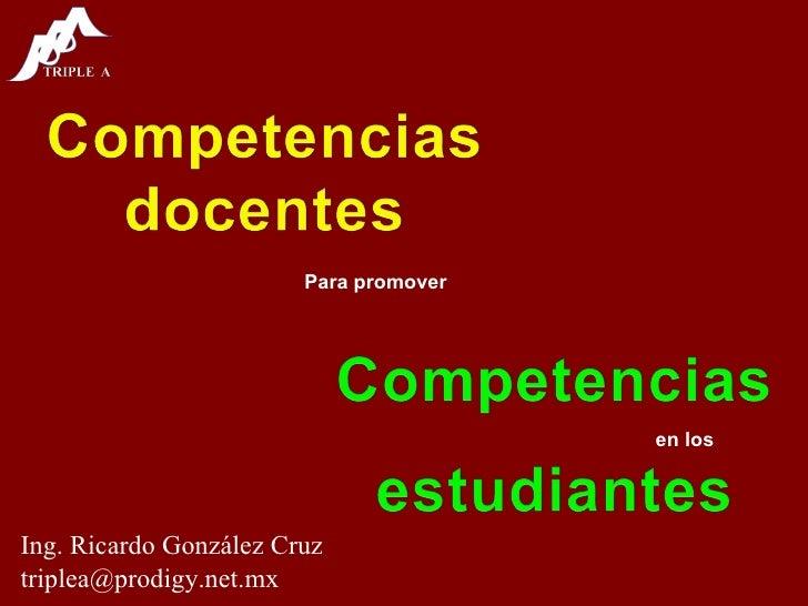 Para promover en los Ing. Ricardo González Cruz [email_address]